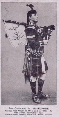 Neil  McKechnie, Acting Pipe Major 1915-1918 Pipe Corporal 1923